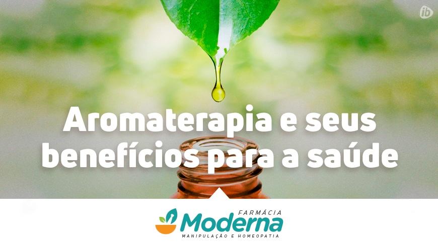 Aromaterapia e seus benefícios para a saúde